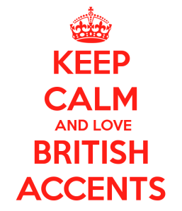 keep-calm-and-love-british-accents-23